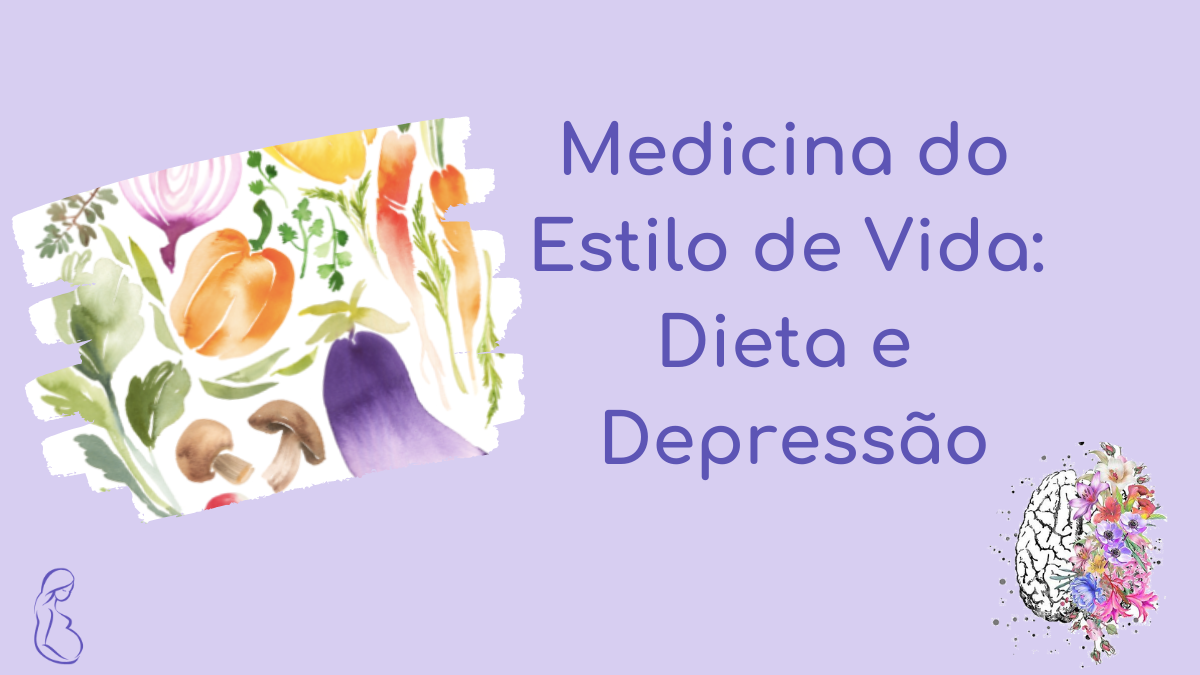 Medicina do estilo de vida: dieta e depressão