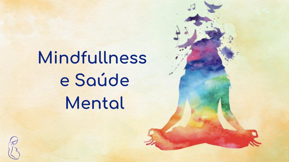 Mindfulness e saúde mental