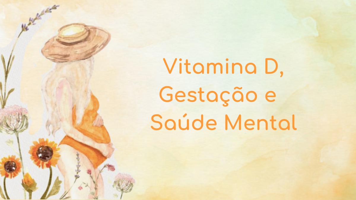 Vitamina D na gestação